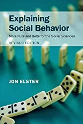 Explaining Social Behavior: More Nuts and Bolts for the Social Sciences