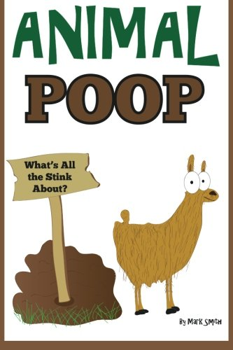 Download Animal Poop - What's All the Stink About? pdf