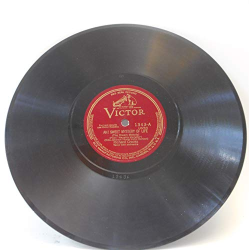 (78 RPM, Richard Crooks, Ah, Sweet Mystery of Life, Victor Red Seal 1343, 1928)