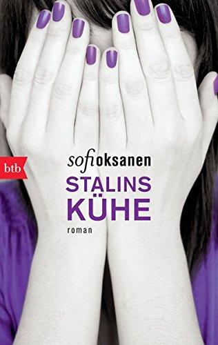 Stalins Kühe: Roman