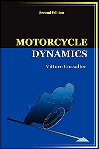 Motorcycle Dynamics (Second Edition) 2nd ed. Edition by Vittore Cossalter  PDF Download