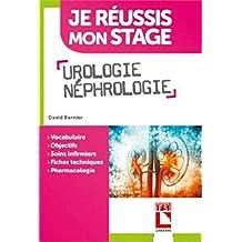 Urologie, Néphrologie (je Réussis Mon Stage) (poche)