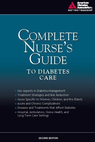 Complete Nurse's Guide to Diabetes Care