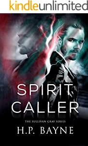 Spirit Caller (The Sullivan Gray Book 7)