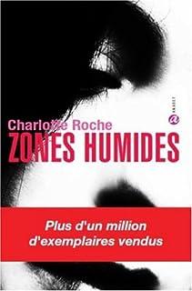 Zones humides, Roche, Charlotte