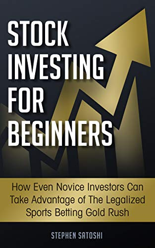 41pFgBK3HhL - Stock Investing for Beginners: How Even Novice Investors Can Take Advantage of The Legalized Sports Betting Gold Rush