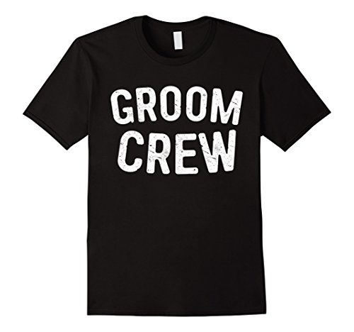 Mens Groom Crew T-Shirt Funny Bachelor Party Gift Shirt Large Black