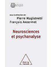 NEUROSCIENCES ET PSYCHANALYSE