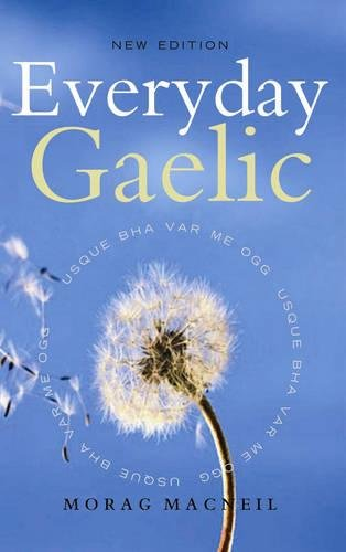 Everyday Gaelic (Scots Gaelic Edition)