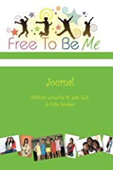 Free To Be Me Journal Paperback
