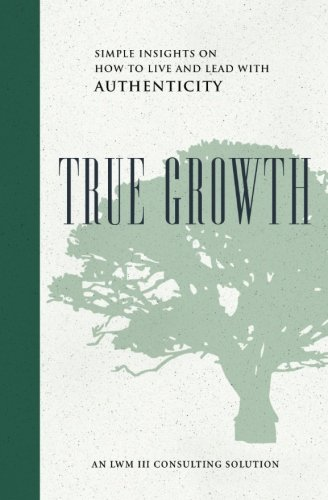 Accurately Growth: Simple Insights on How to Live and Lead With Authenticity