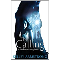 The Calling: Number 2 in series (Darkness Rising)