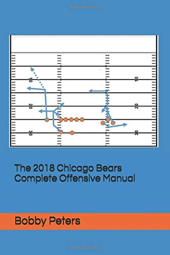 Pdf Outdoors The 2018 Chicago Bears Complete Offensive Manual