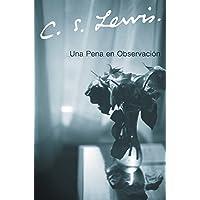 Una Pena en Observacion (Spanish Edition)