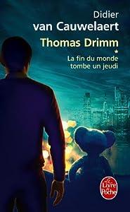 "Afficher ""Thomas Drimm n° 1<br /> La Fin du monde tombe un jeudi"""