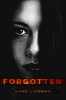 Forgotten by [Liebman, Marc]