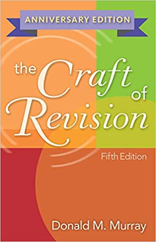 donald murray craft of revision download free books about donald murray craft of revision or use online viewer