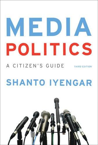 Media Politics:Citizen's Guide