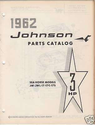 1962 JOHNSON OUTBOARD MOTOR SEA-HORSE PARTS CATALOG - Motor Johnson Parts Catalog
