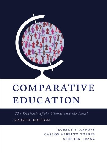 Best! Comparative Education: The Dialectic of the Global and the Local, 4th Edition<br />[W.O.R.D]