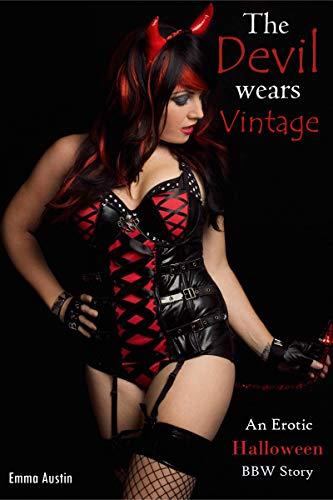The Devil Wears Vintage (An Erotic Halloween BBW Story)
