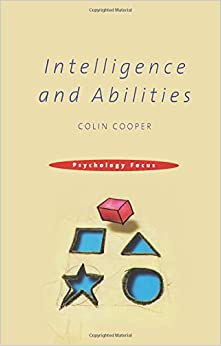 Intelligence and Abilities (Psychology Focus)