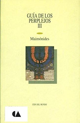 Read Online Guia De Los Perplejos Iii (Spanish Edition) pdf