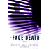 The Face of Death (Smoky Barrett Book 2)
