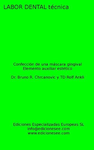 Confección de una máscara gingival: Elemento auxiliar estético (Labor Dental Técnica) (Spanish