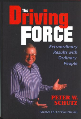 The Driving Force: Getting Extraordinary Results with Ordinary People