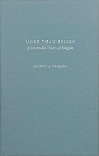 Read online More Than Belief: A Materialist Theory of Religion PDF, azw (Kindle), ePub