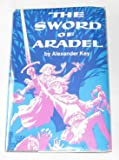 The Sword of Aradel, Alexander Key, 0664326099
