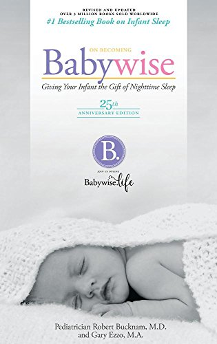 On Becoming Babywise: Giving Your Infant the Gift of Nightime Sleep cover