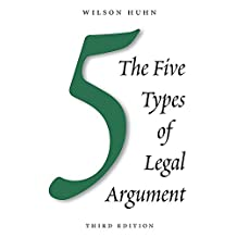 The Five Types of Legal Argument, Third Edition