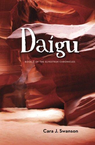 Daígu: Book II of the Elvestran Chronicles