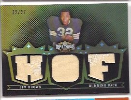 Jim Brown 2007 Topps Triple Threads HOF Hall of Fame Jersey Cleveland Browns #/27 (Topps Of Fame 2007 Hall)