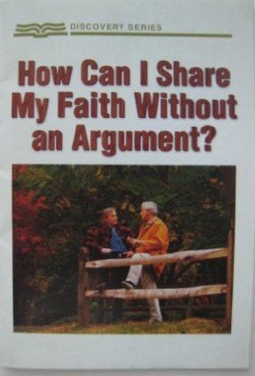 How Can I Share My Faith Without an Argument? (Discovery Series)