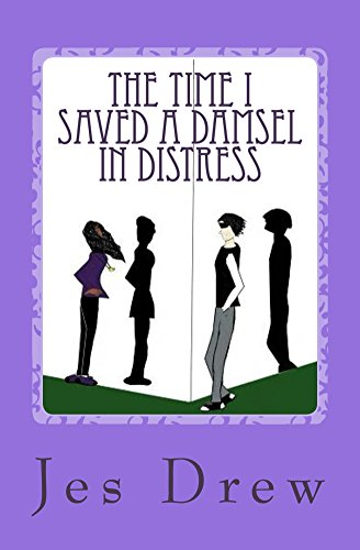 The Time I Saved a Damsel in Distress (The Ninja and Hunter Series Book 2)