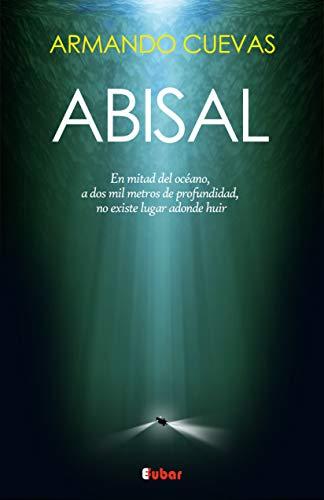 Amazon.com: ABISAL: A dos mil metros de profundidad, no ...