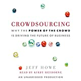 Crowdsourcing: The Coming Big Bang of Business and How It Will Change Your World