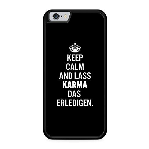 Keep Calm And Lass Karma Das Erledigen Apple iPhone 6 + PLUS / 6S + PLUS SILIKON BK Hülle Cover Case Schale Fun Spruch Zitat