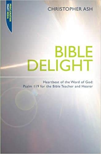 Daily devotional book - Psalm 119, Christopher Ash.