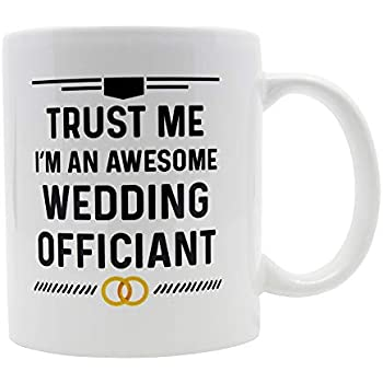 Amazon Casitika Wedding Officiant Gift Coffee Mug Trust Me Im