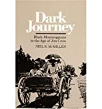 img - for Dark Journey: Black Mississippians in the Age of Jim Crow (Paperback) - Common book / textbook / text book