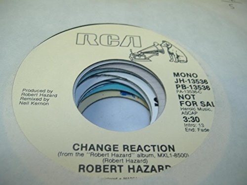 ROBERT HAZARD 45 RPM Change Reaction / Same: Amazon co uk: Music