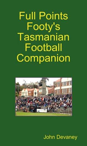 (Full Points Footy's Tasmanian Football Companion)