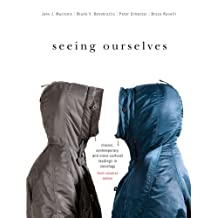 Seeing Ourselves: Classic, Contemporary, and Cross-Cultural Readings in Sociology, Third Canadian Edition (3rd Edition)