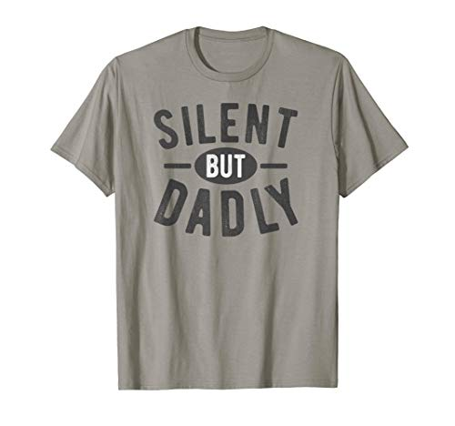 Best Farter Ever Silent But Dadly Fathers Day T Shirt