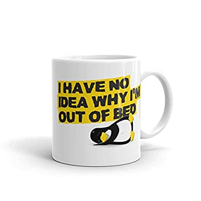 Cute Teacher Retirement Mug Cofee Cup - I Have No Idea Why I'm Out of Bed with Penguin