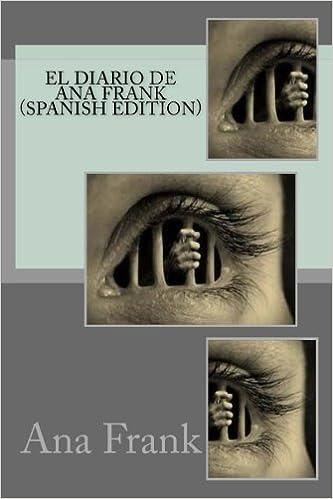 Amazon.com: El diario de Ana Frank (Spanish Edition) (9781545123546): Ana Frank: Books